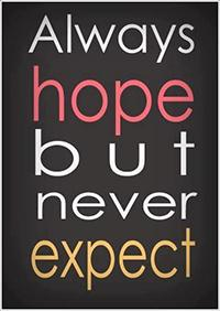 hope not expect